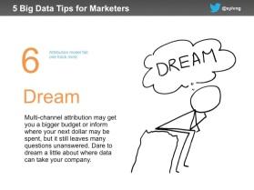 Marketing data tip #6 - dream